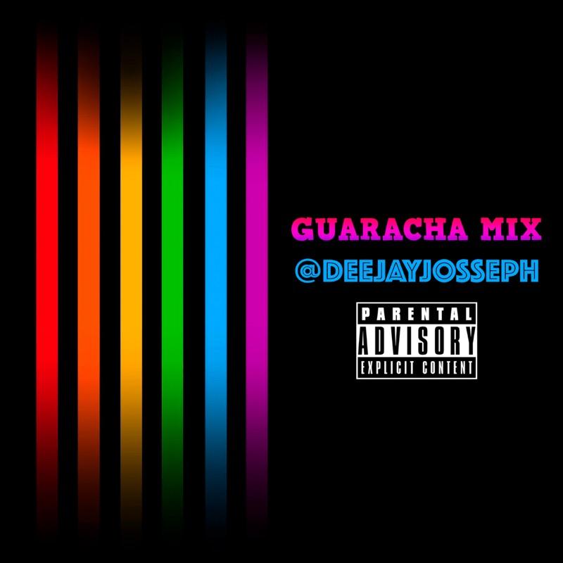@DEEJAYJOSSEPH - GUARACHA MIX