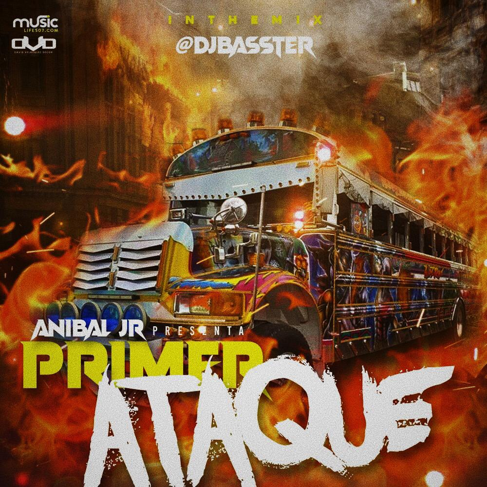 @DjBasster - Anibal Jr Mixtape (Primer Ataque)