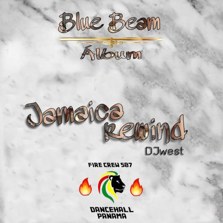 DJ West - Jamaica Rewind (Blue Beam Album)