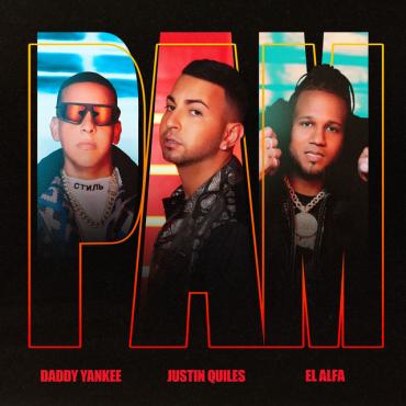 Justin Quiles Ft Daddy Yankee Y El Alfa - Pam