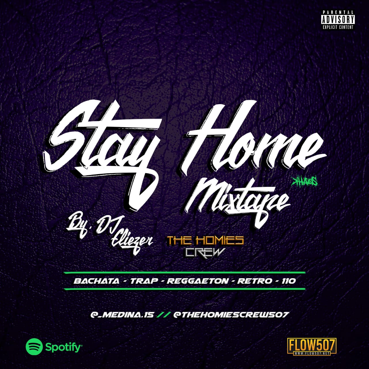 Stay Home Mixtape (Tanda 110) - DJ Eliezer