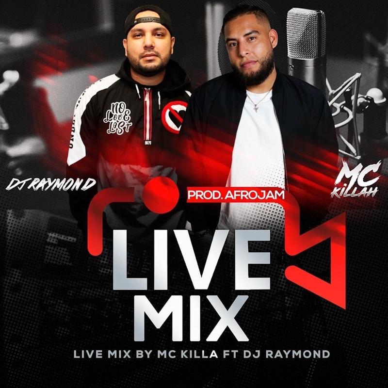 Mc Killa ft Dj Raymond - Live Mix