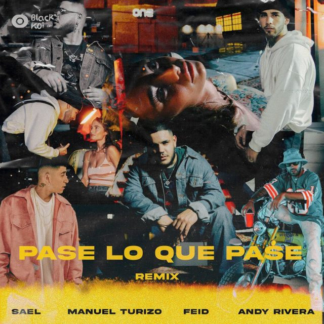Sael Ft. Manuel Turizo, Feid & Andy Rivera - Pase Lo Que Pase (Remix)