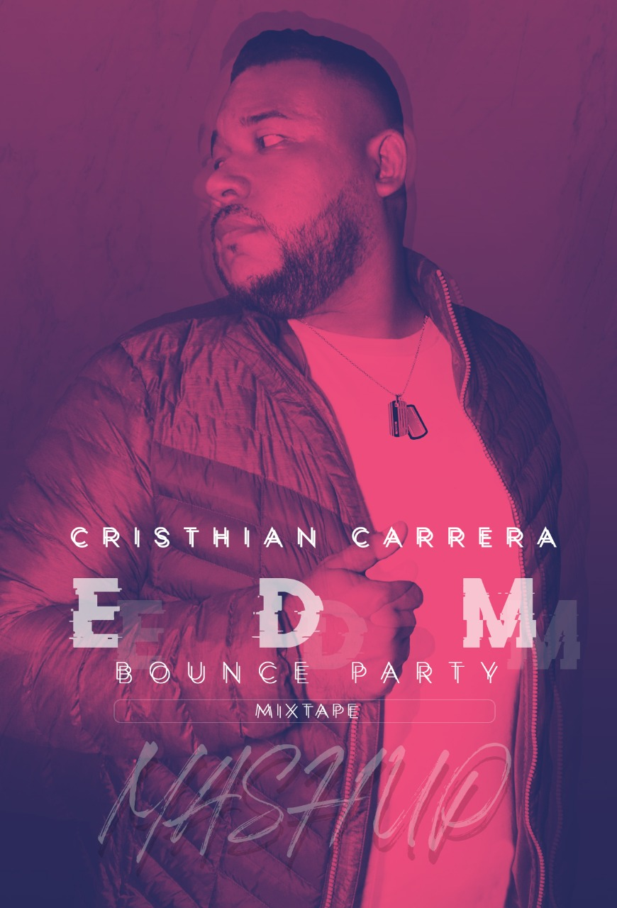 Cristhian Carrera - EDM Bounce Party Mixtape