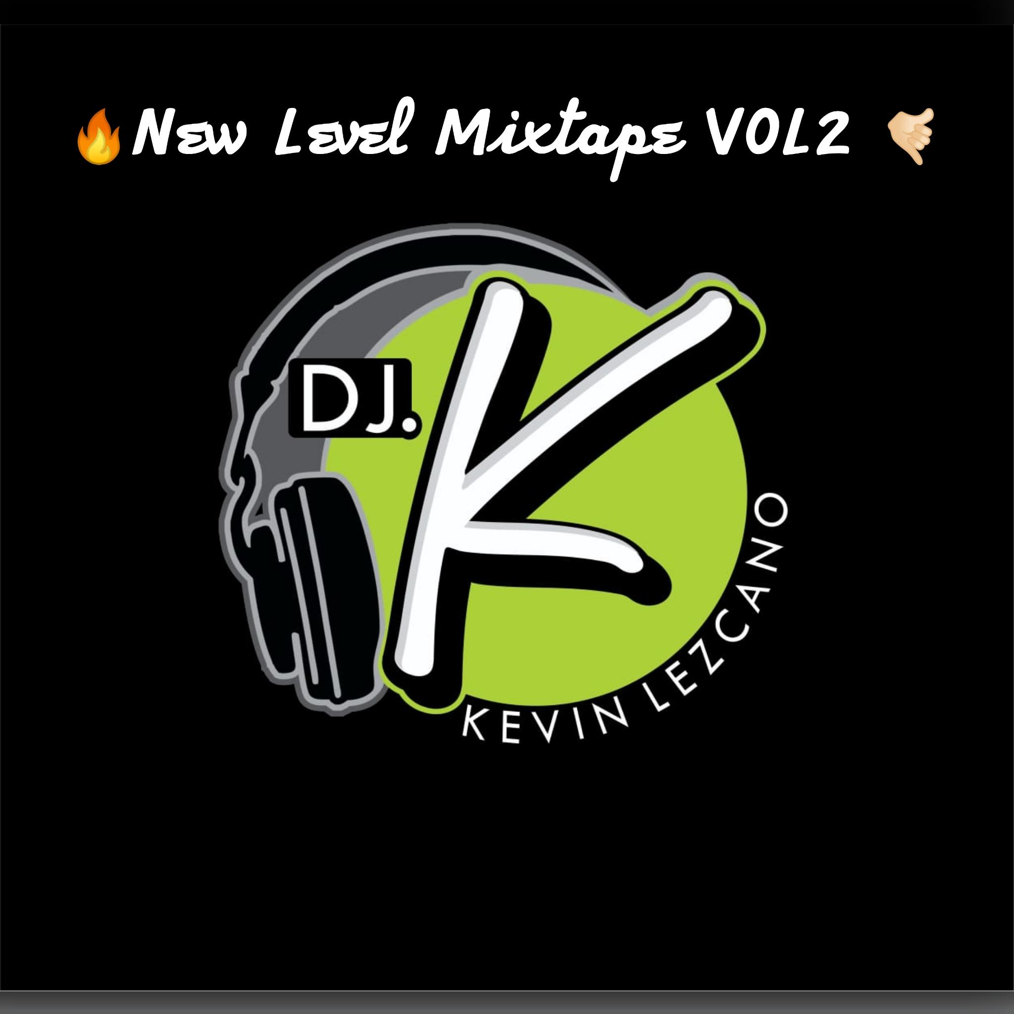 Dj Kevin Lezcano - New Level Mixtape Vol. 2