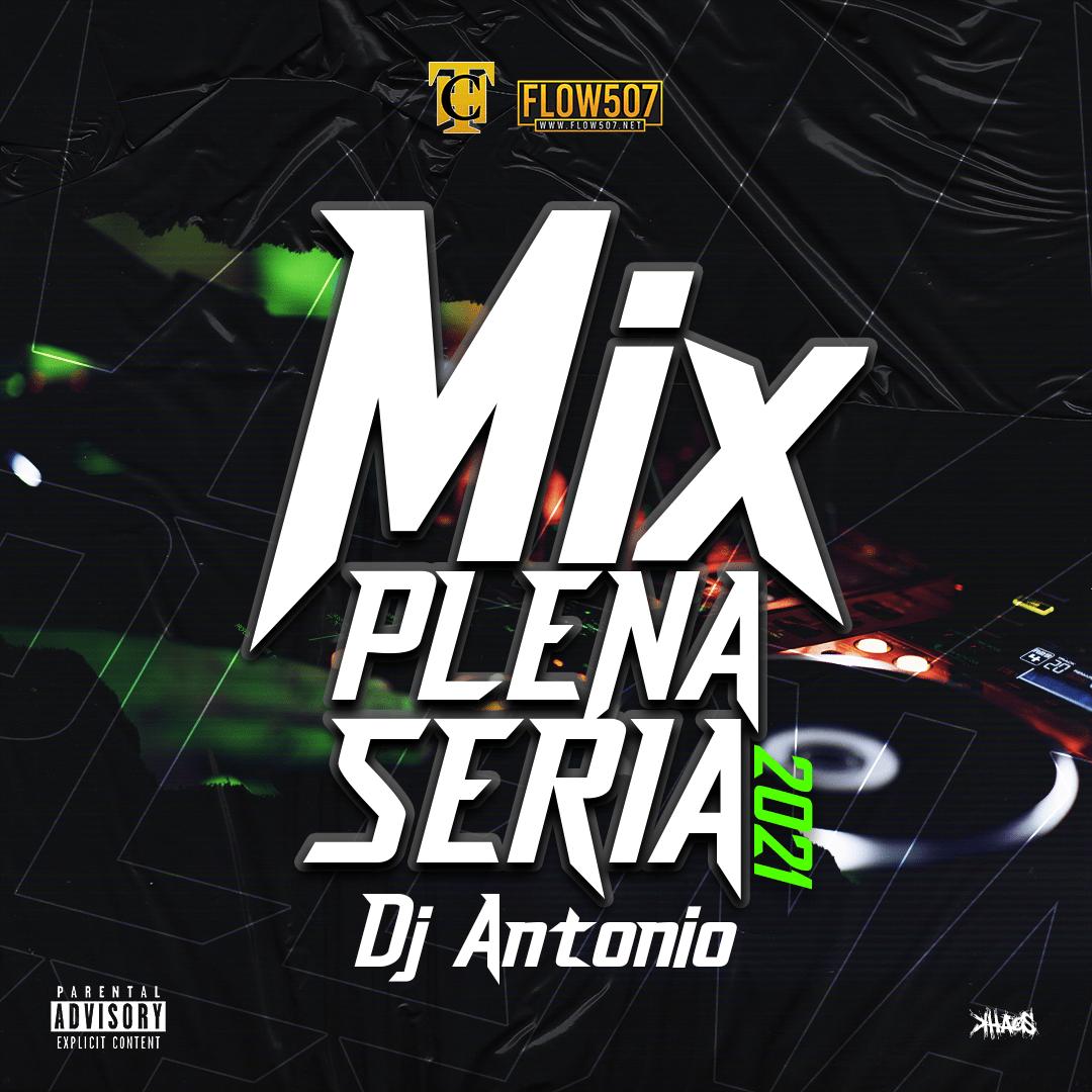Mix de Plena Seria 2021 - Dj Antonio