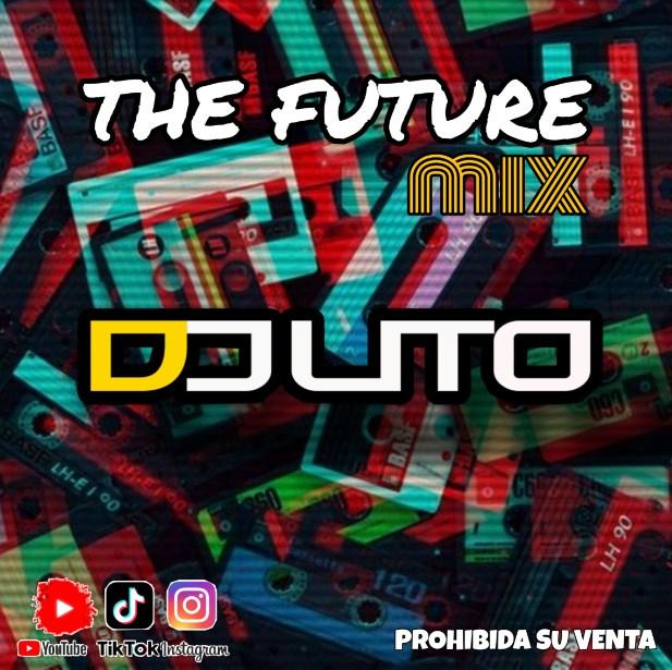 Dj Lito 507 - The Future Mix