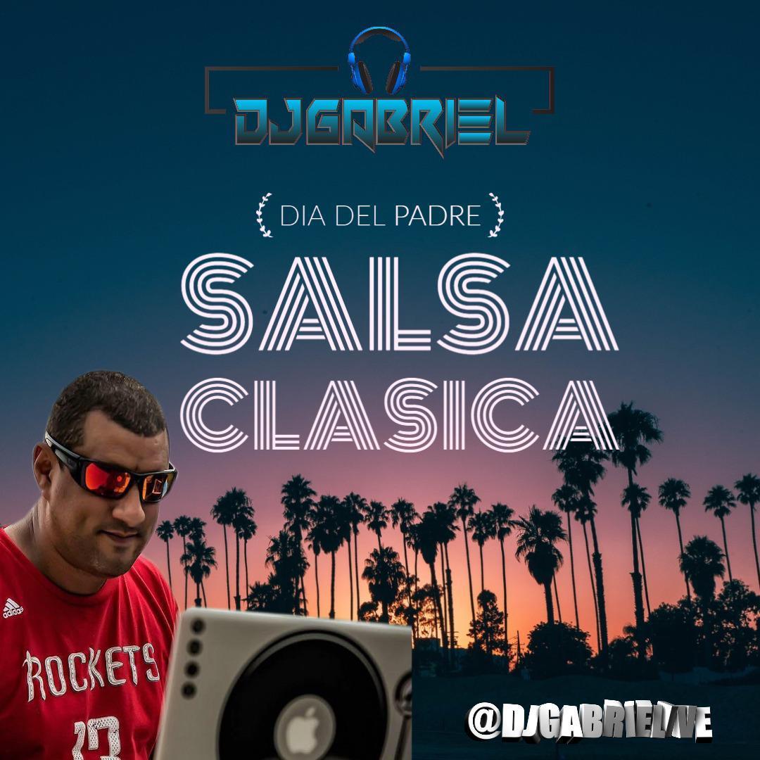 DJ GABRIEL - DIA DEL PADRE - SALSA CLASICA