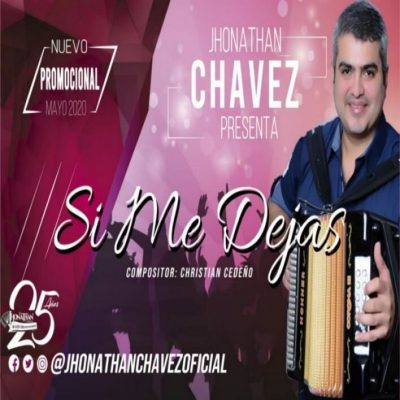 Jhonathan Chavez y Los Triunfadores - Si Me Dejas