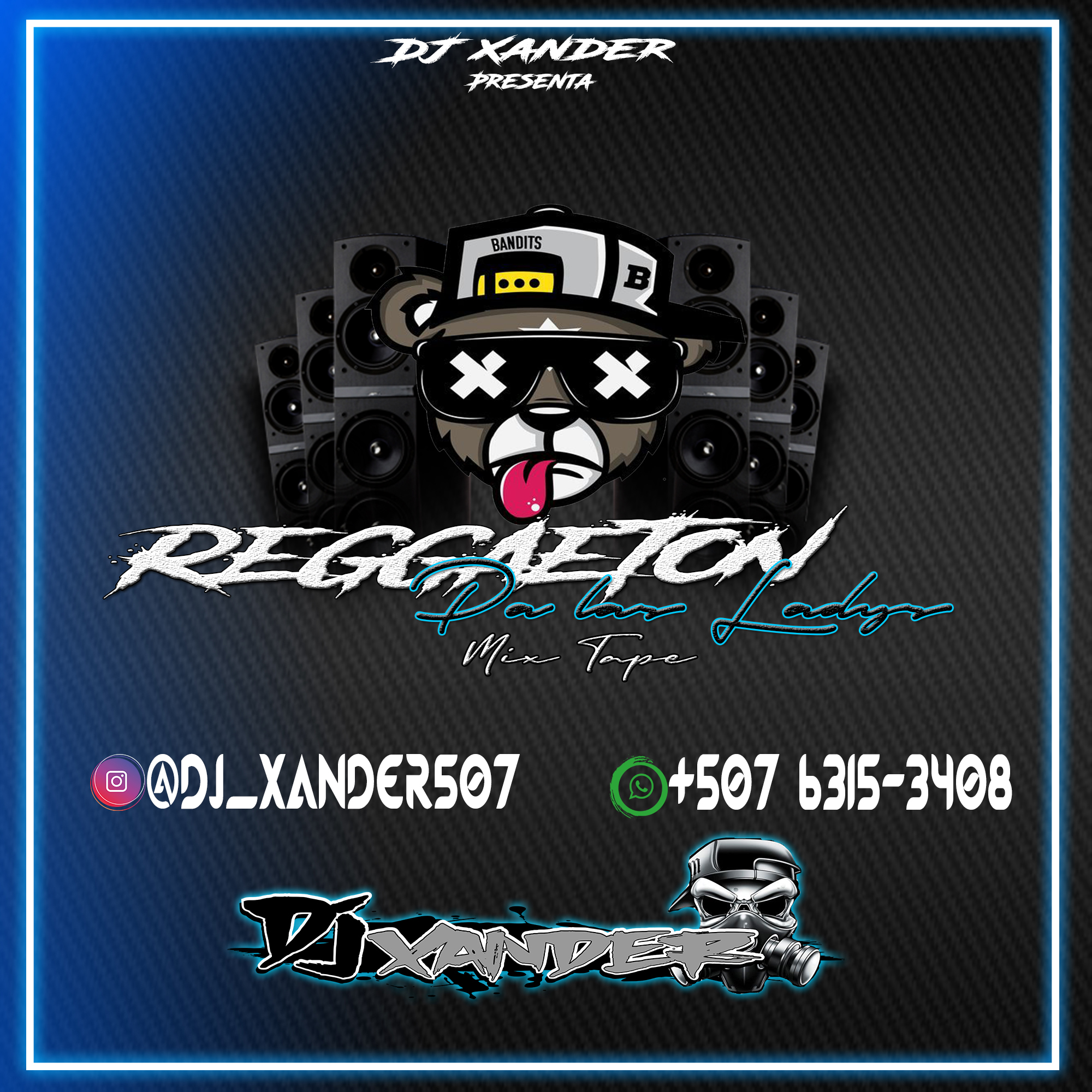 Dj Xander507 - Reggaeton Pa Las Ladys Mix Tape