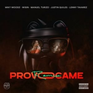 Miky Woodz Ft. Wisin, Manuel Turizo, Justin Quiles y Lenny Tavarez - Provocame (Remix)