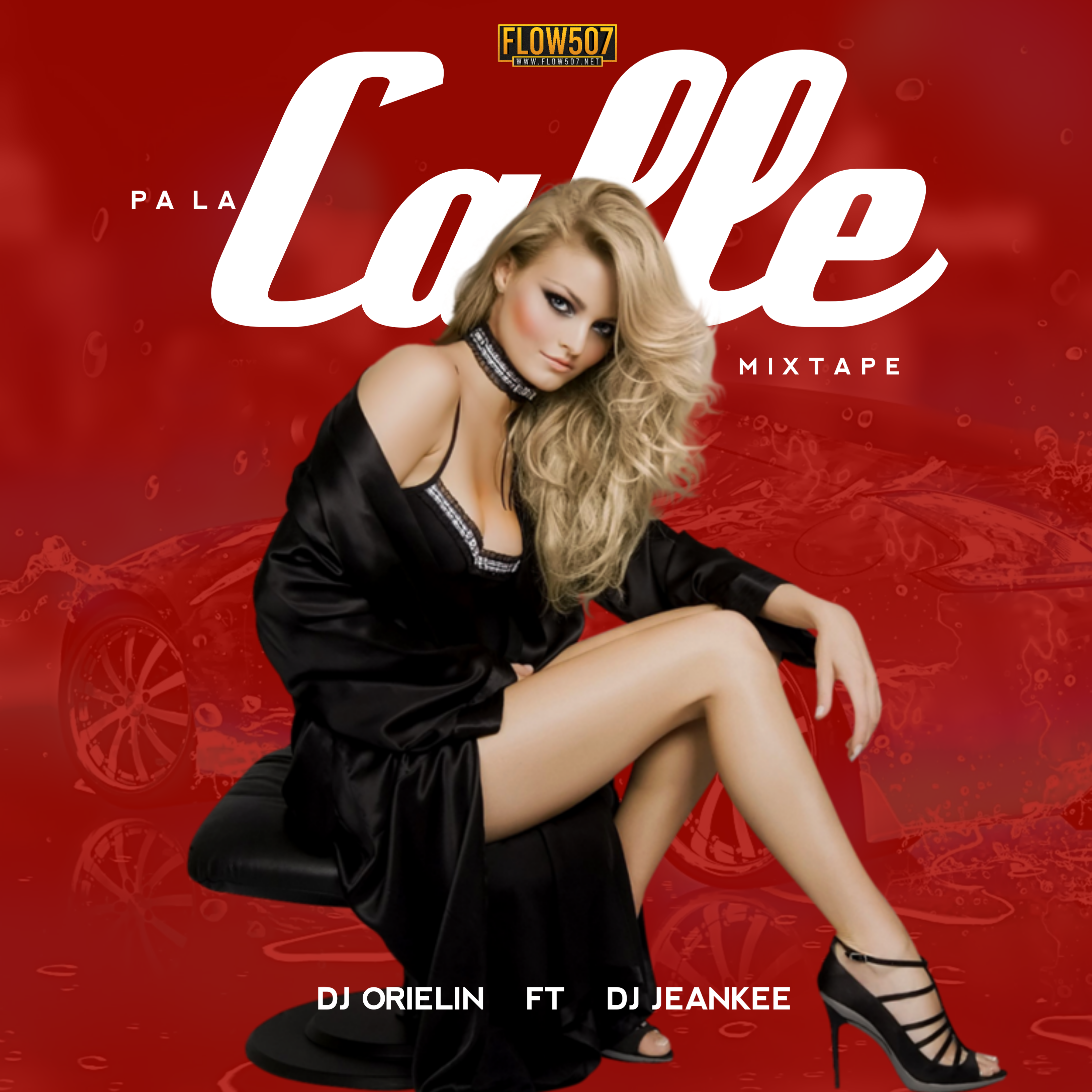 Dj Jeankee Ft. Dj Orielin - Pa La Calle Mixtape