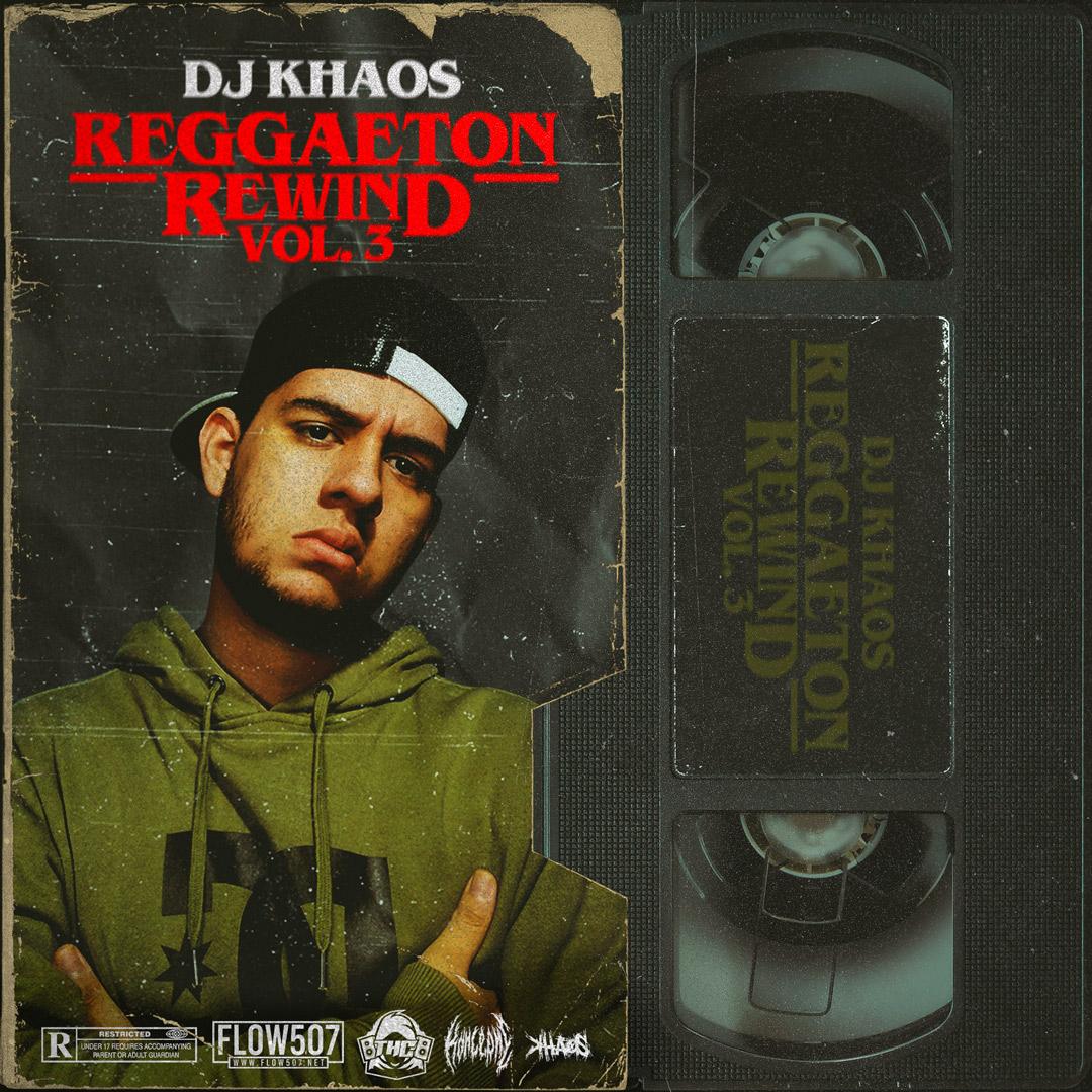 Reggaeton Rewind Vol. 3 Mix - Dj Khaos