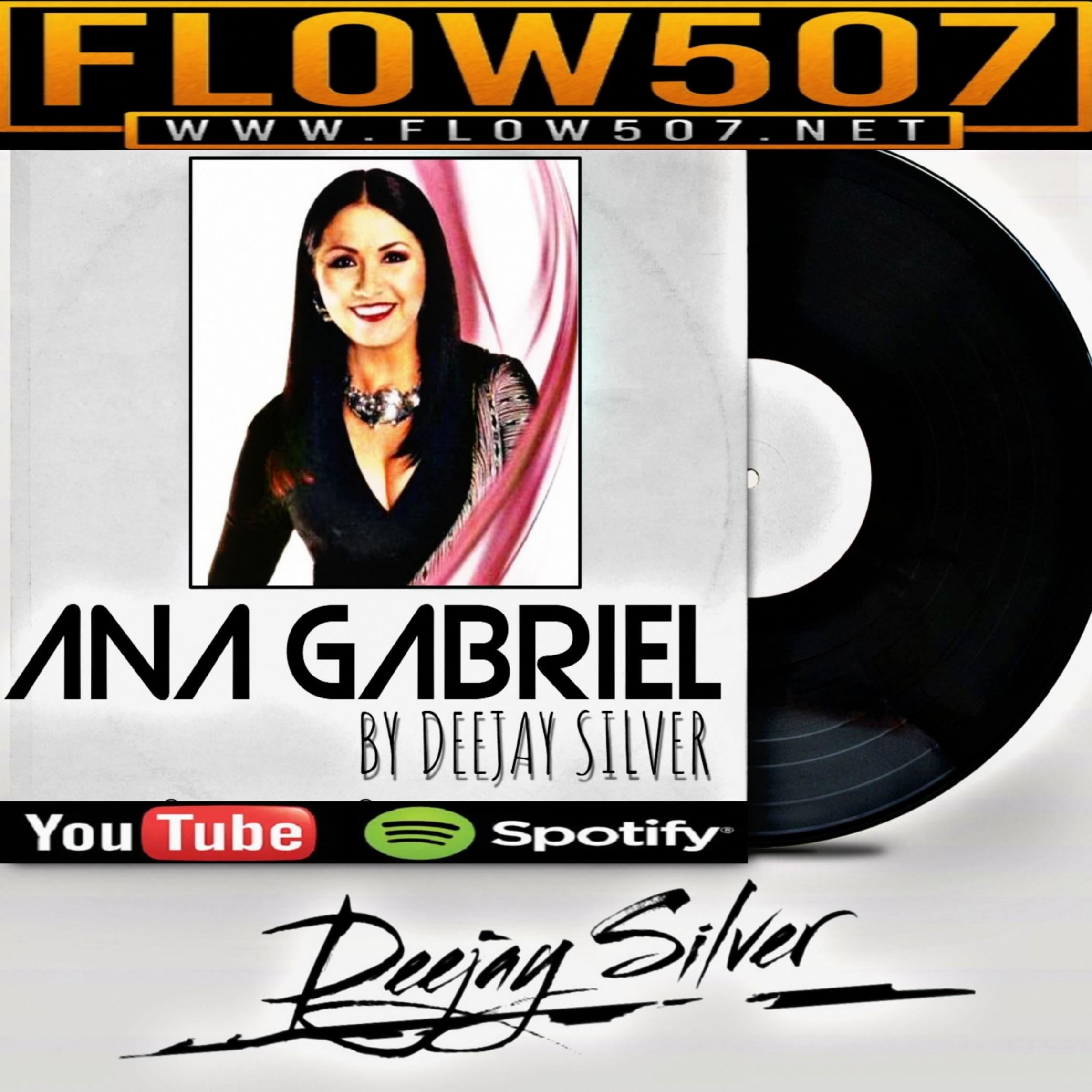 DEEJAY SILVER - TRIBUTO A ANA GABRIEL