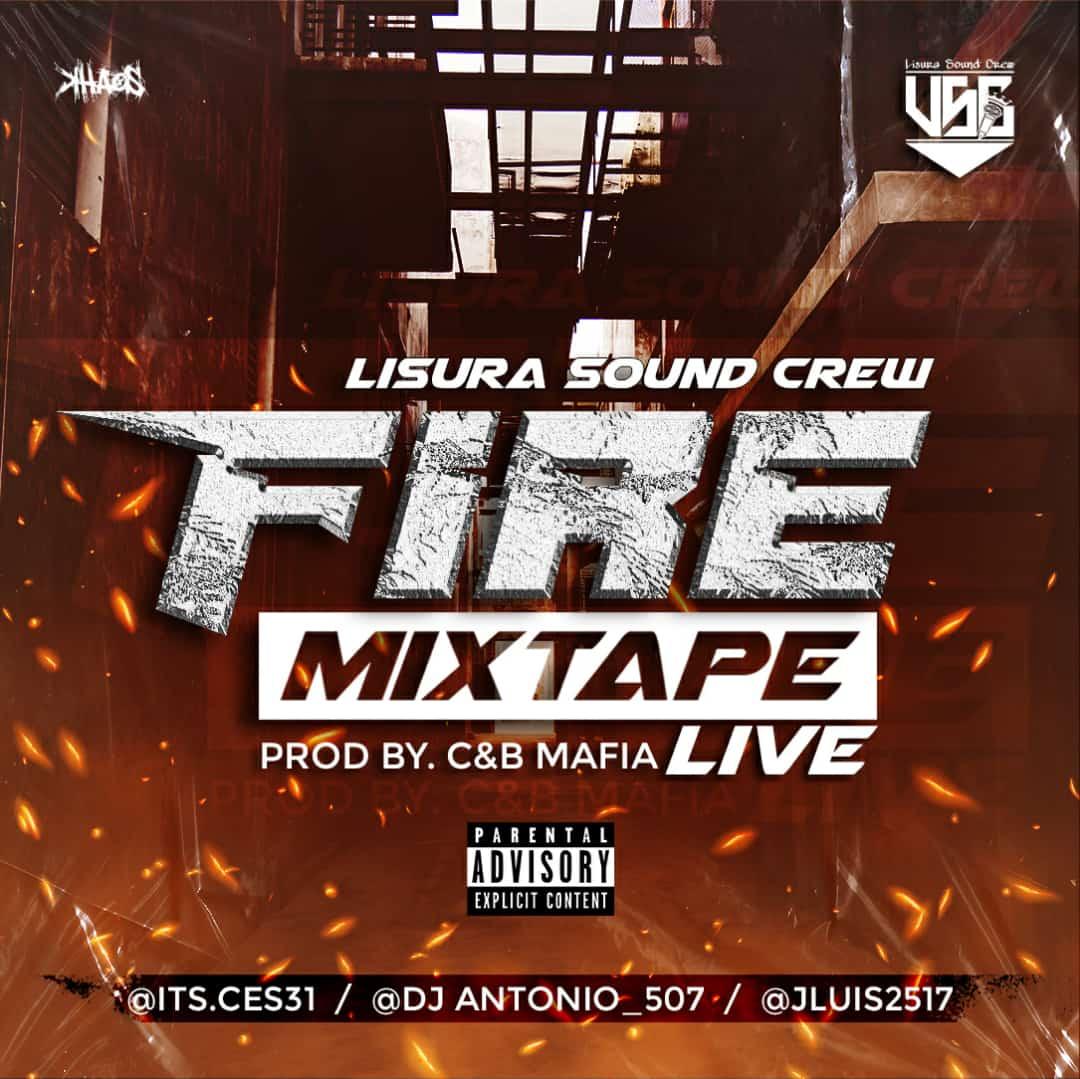 The Fire Mixtape - Lisura Sound Crew
