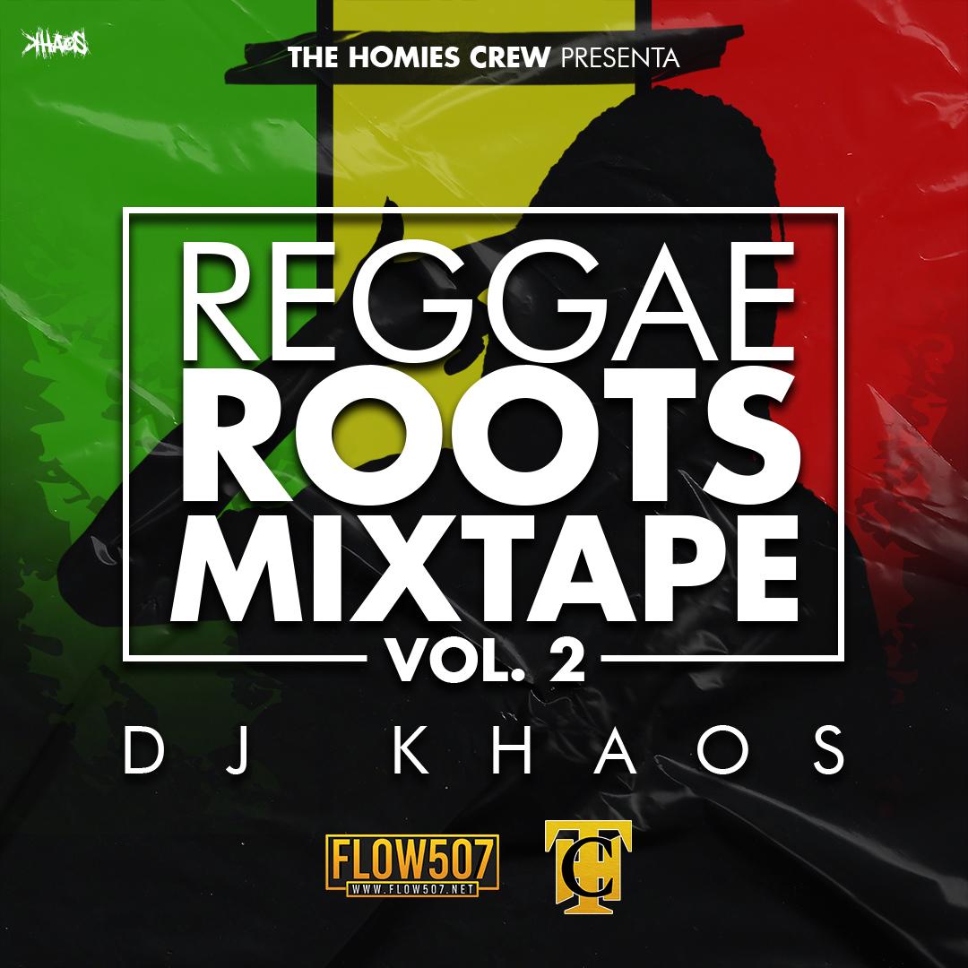 Reggae Roots Mixtape Vol. 2 - Dj Khaos