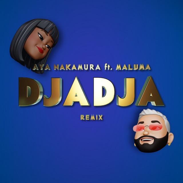 Aya Nakamura, Maluma - Djadja (Remix)