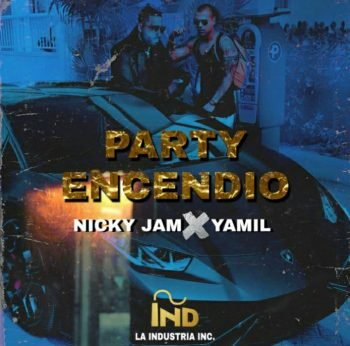 Nicky Jam Ft. Yamil - Party Encendido
