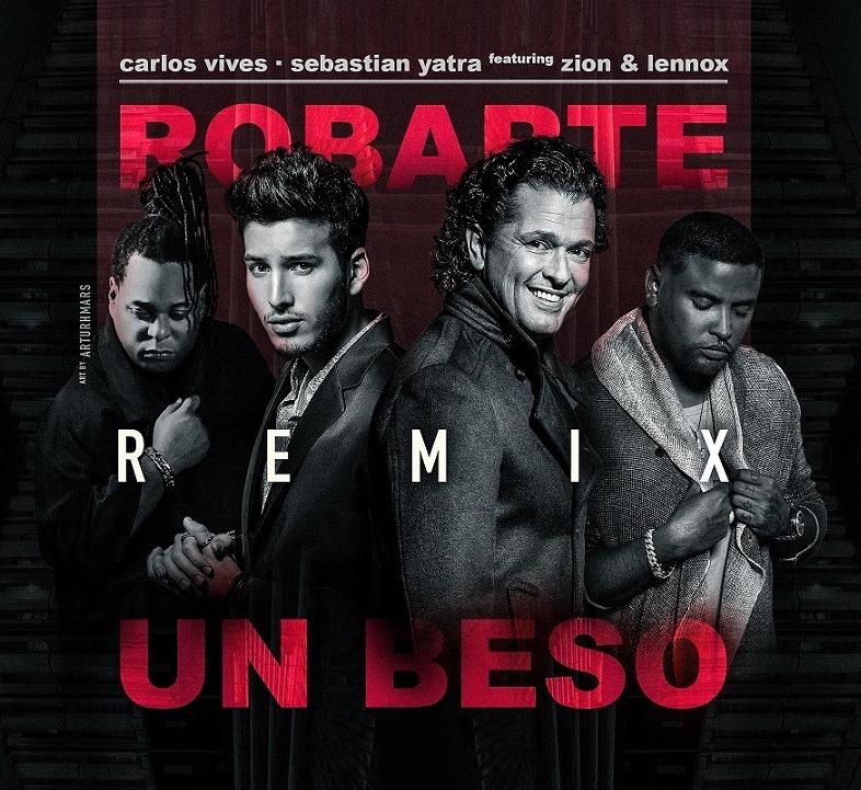 Carlos Vives Ft Sebastian Yatra Y Zion y Lennox - Robarte Un Beso (Official Remix)