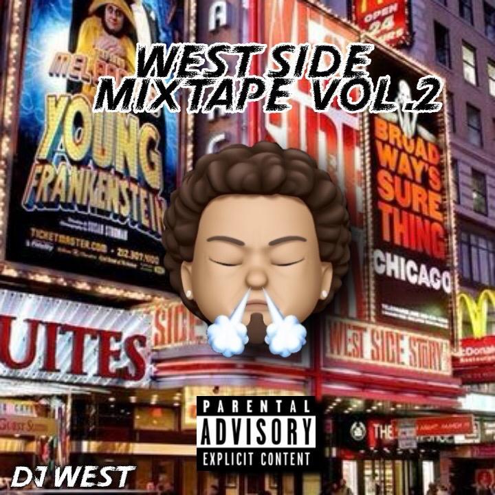Dj West - West Side Mixtape Vol. 2