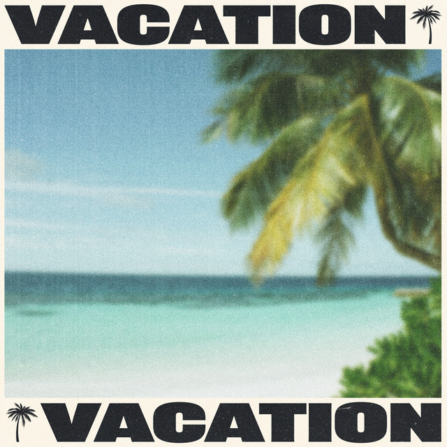 Tyga - Vacation