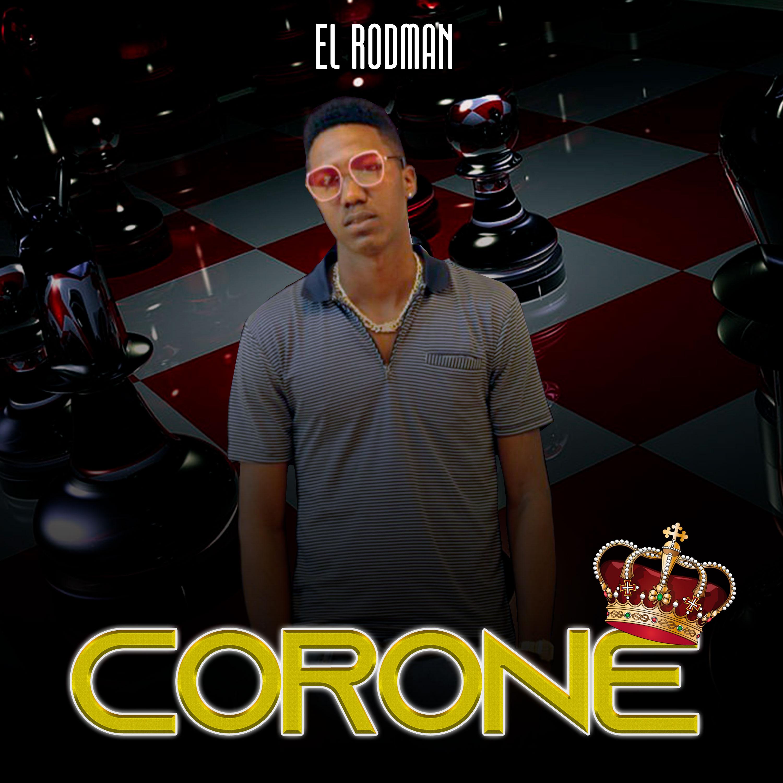 El Rodman - Coroné