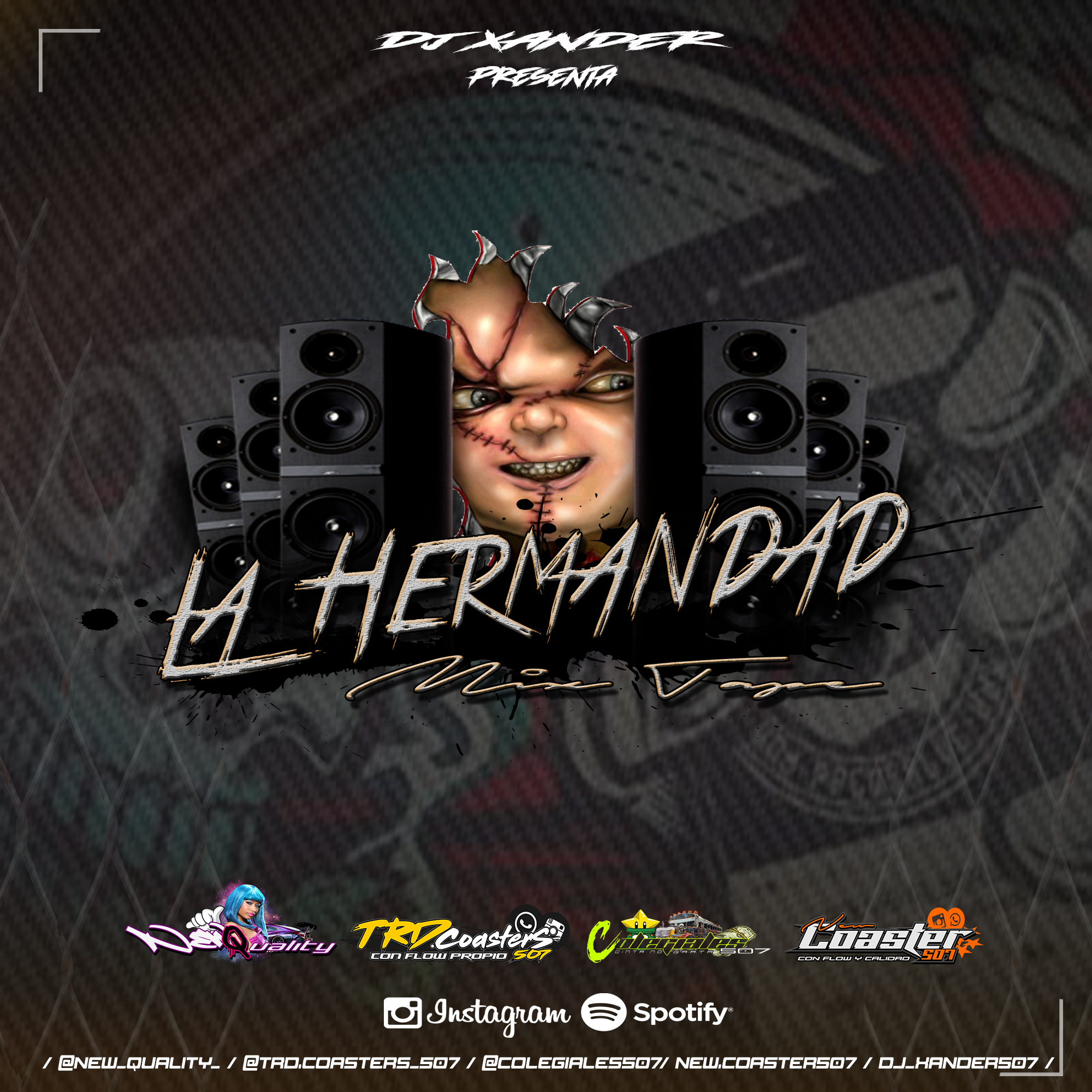 La Hermandad Mix Tape (Traquetos) By Dj Xander507
