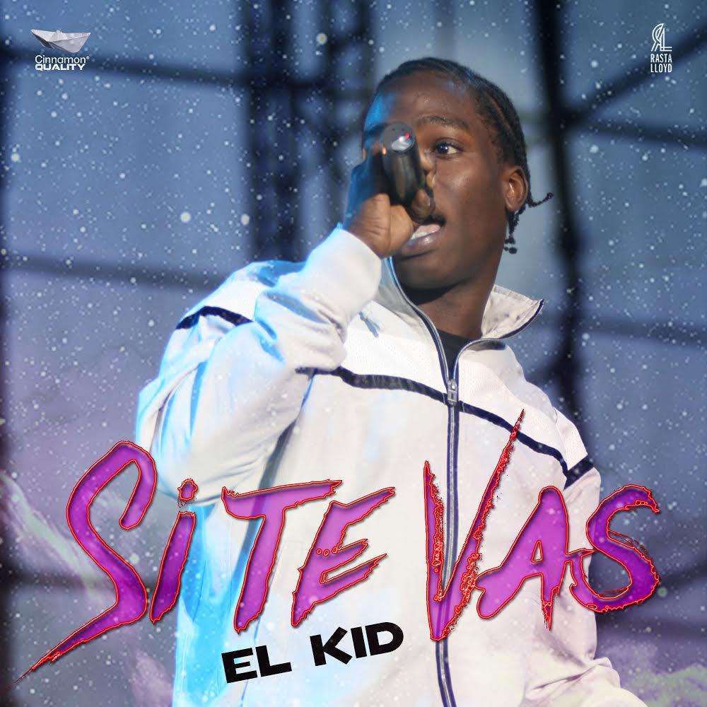 El Kid - SI Te Vas