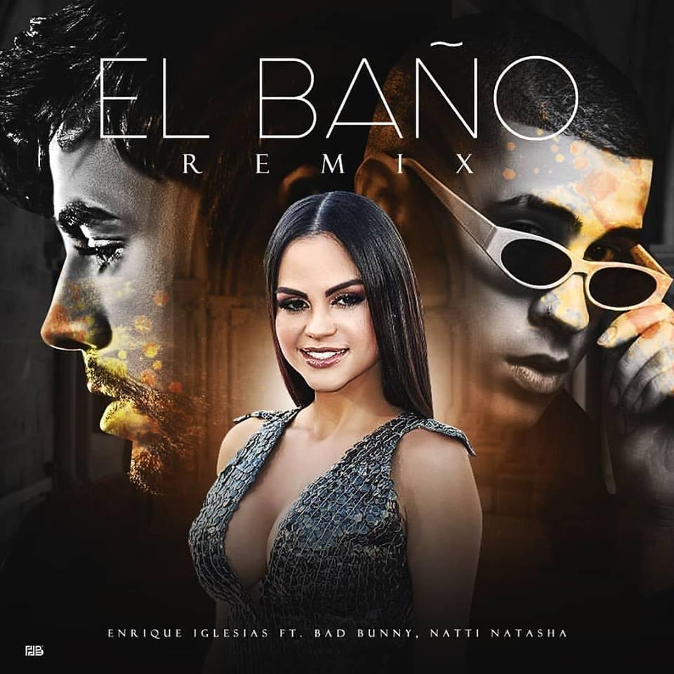 Enrique Iglesias Ft Bad Bunny & Natti Natasha - El Baño (Official Remix)