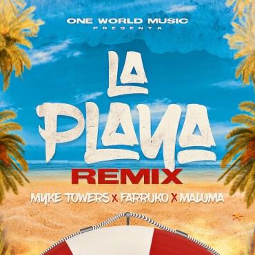 Myke Towers Ft. Maluma Y Farruko - La Playa (Official Remix)