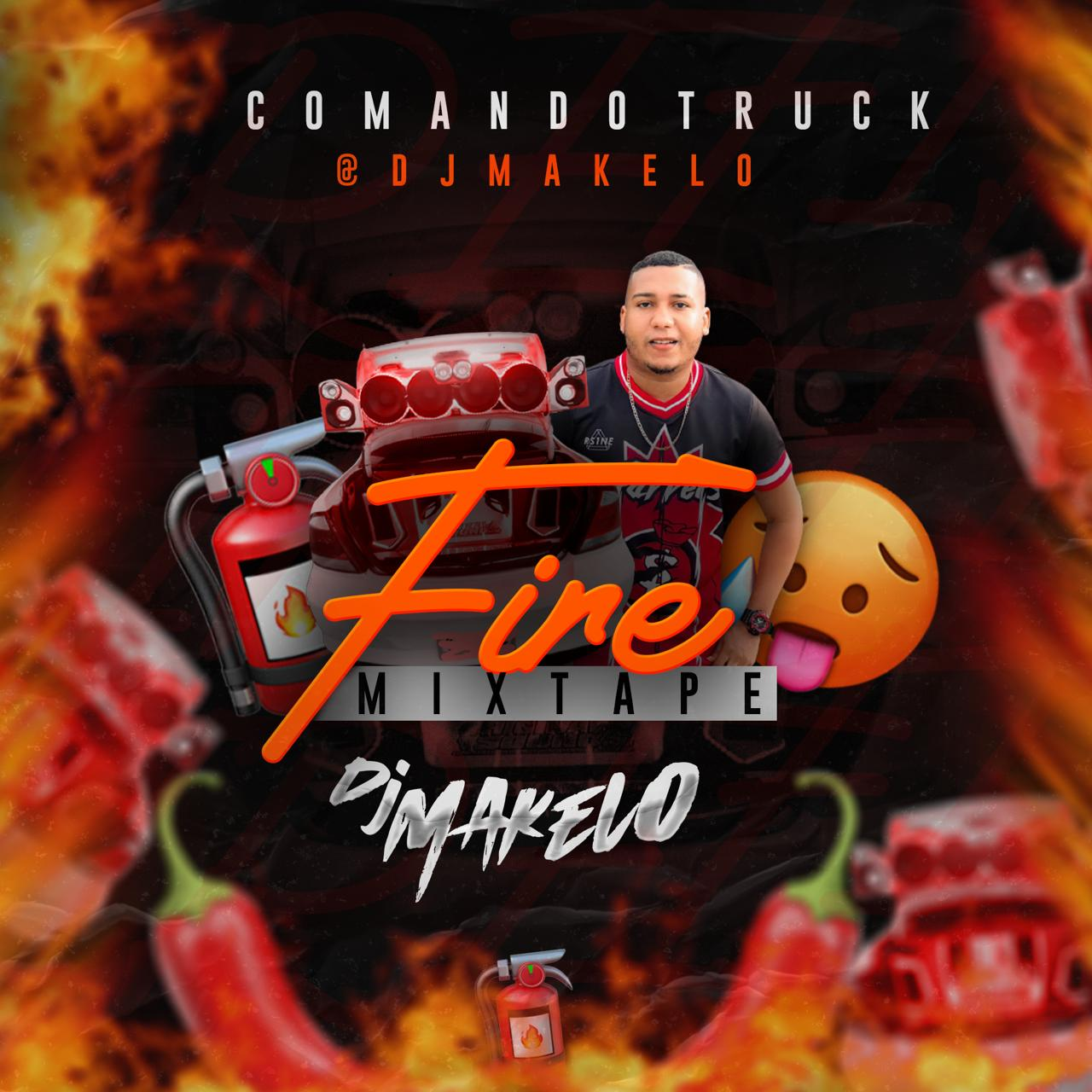 Dj Makelo - Fire Mixtape