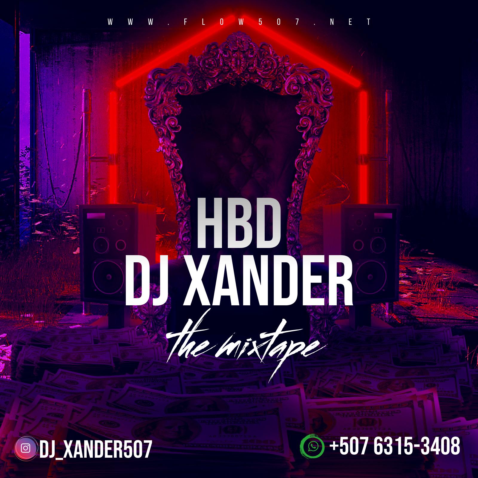 Dj Xander507 - HBD MixTape 2k21