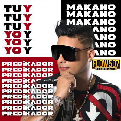 Predikador Ft Makano - Tu y Yo
