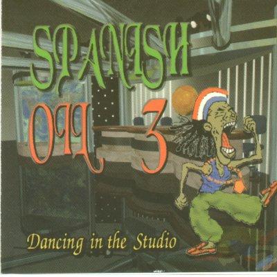 1997 - Spanish Oil Vol.3 - Dancing in the Studio (CD)