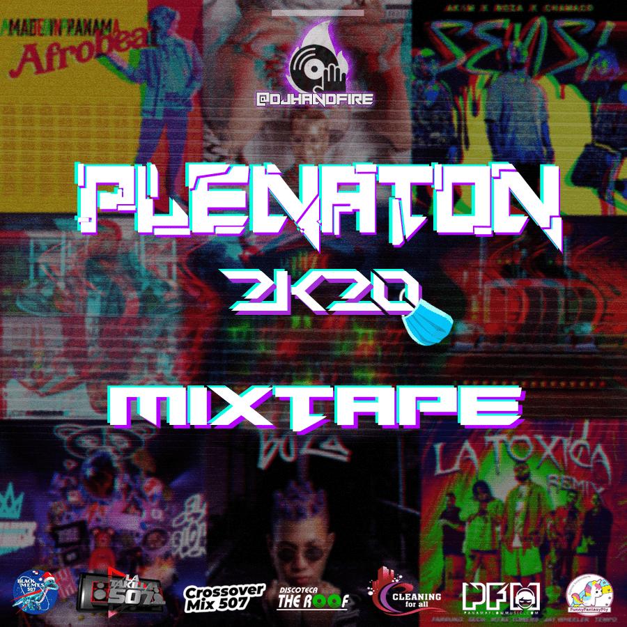 Dj Handfire - Plenaton Mixtape 2020