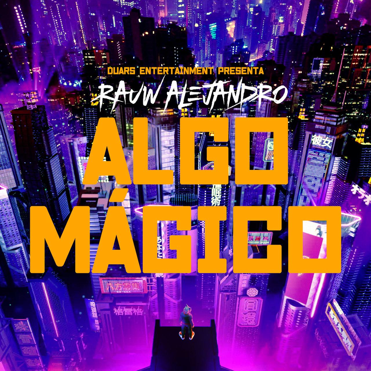 Rauw Alejandro - Algo Mágico