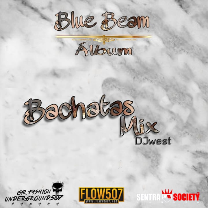 Dj West - Bachatas Mix (Blue Beam Album)