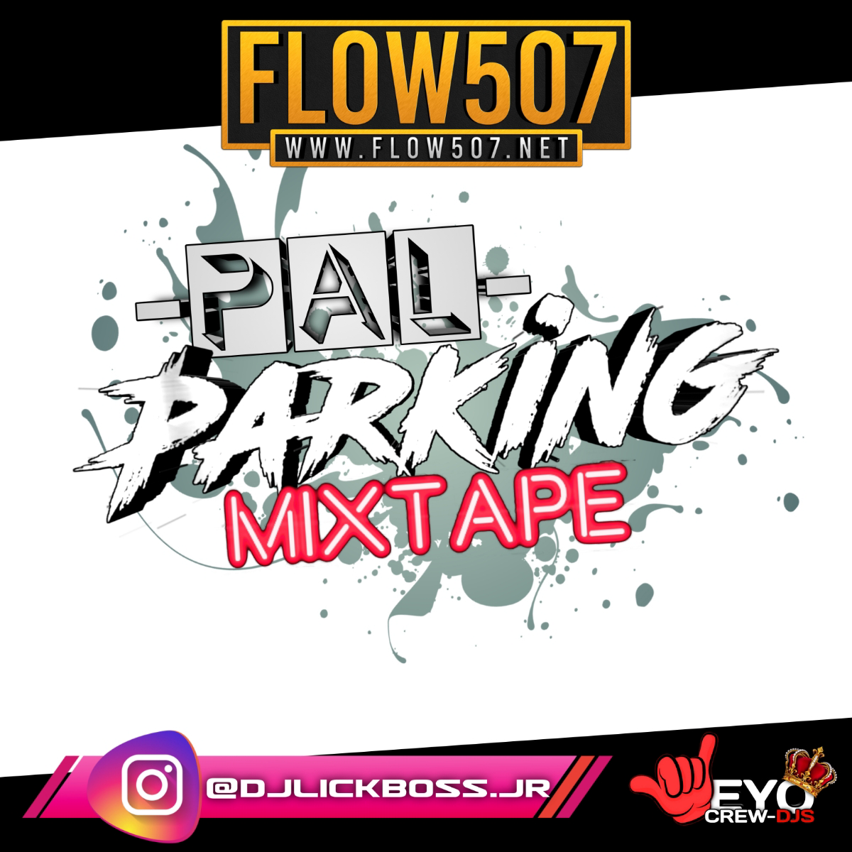@DJLICKBOSS.JR - PAL PARKING MIXTAPE MERENGUE