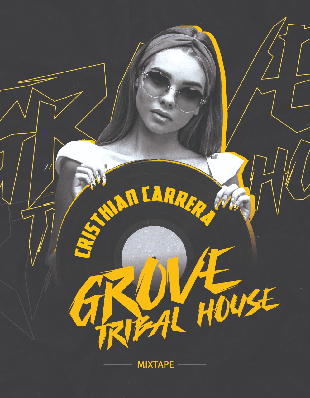 Cristhian Carrera - Grove Tribal House Mixtape