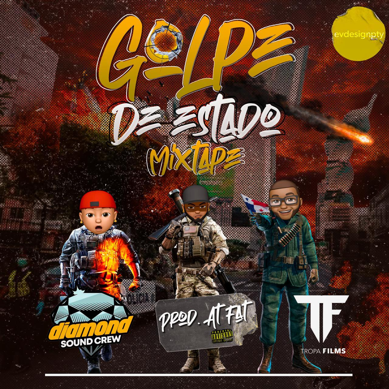 Diamond Sound Crew - Golpe De Estado Mixtape