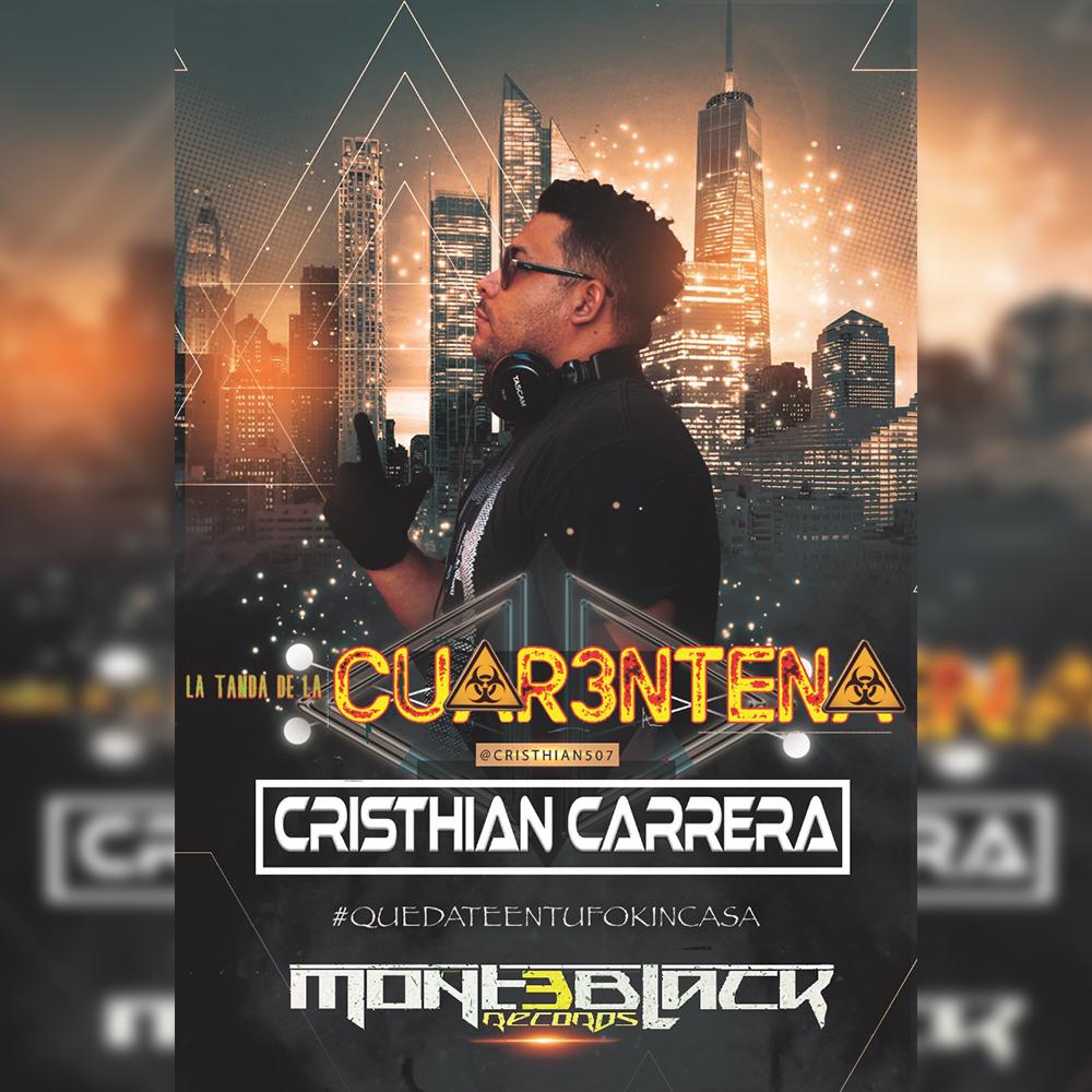 Cristhian Carrera - La Tanda De La Cuarentena 2020