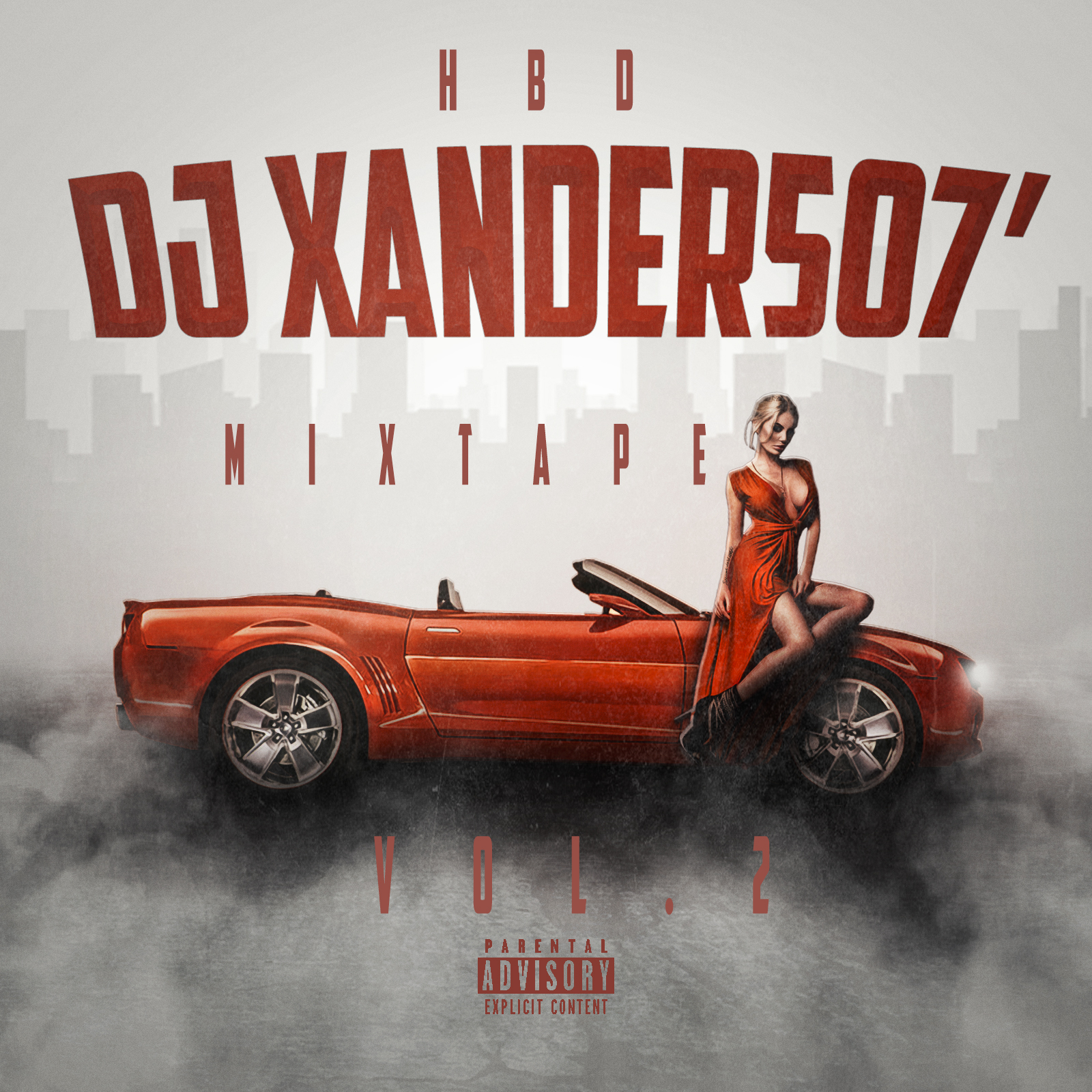 Dj Xander507 - HBD MixTape Vol.2