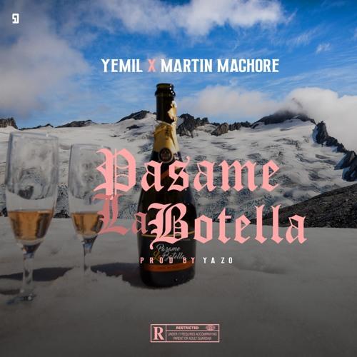 Yemil Ft Martin Machore - La Botella (Remix)
