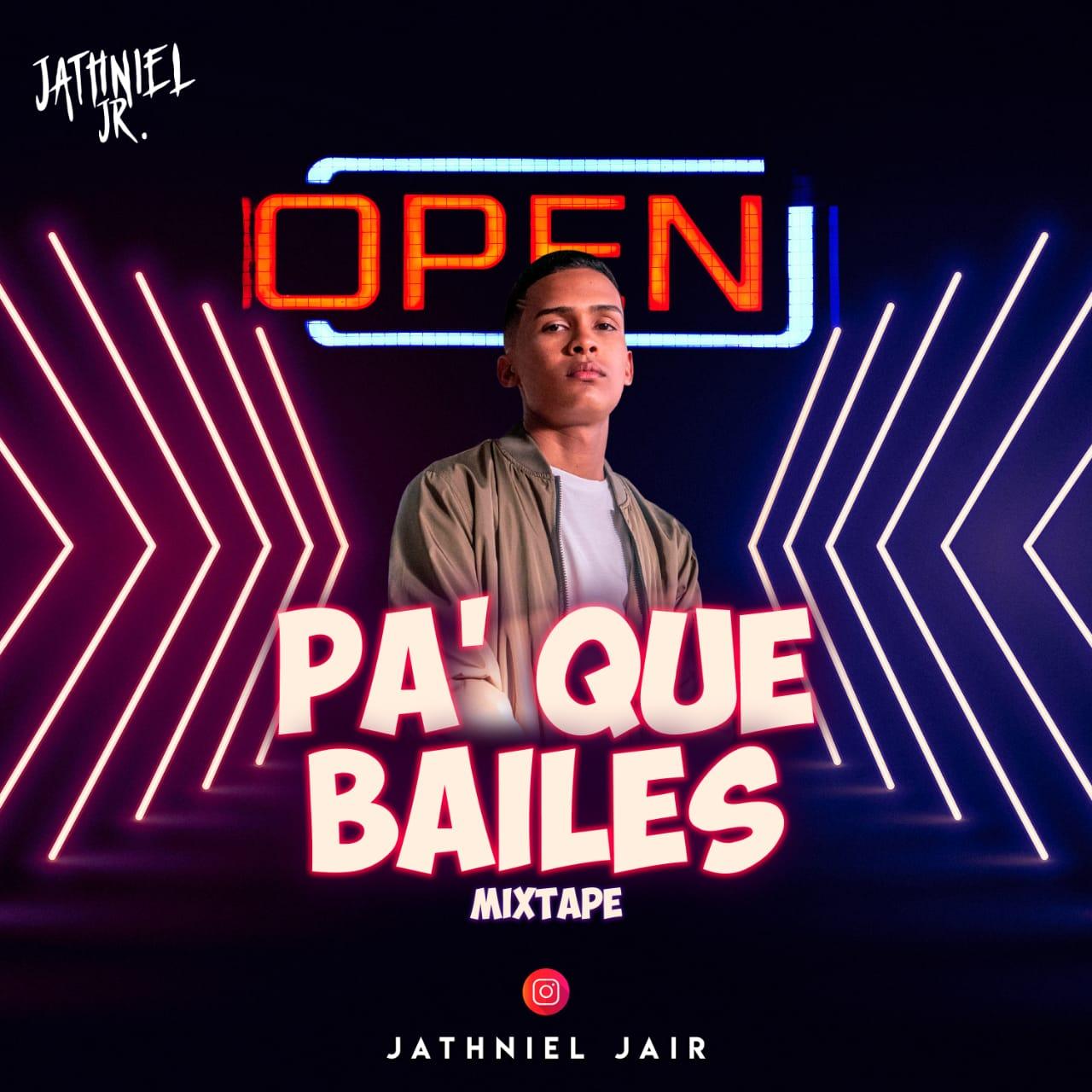 Dj Jathniel Jr - Pa Que Bailes Mixtape