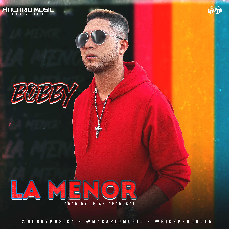 Bobby - La Menor
