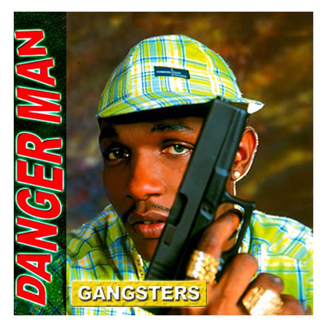 1999  Danger Man - Ganster