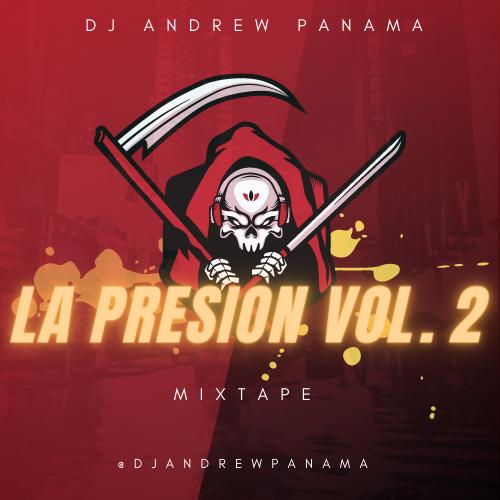Dj Andrew - La Presion Vol.2 (Plenas Serias 2021)