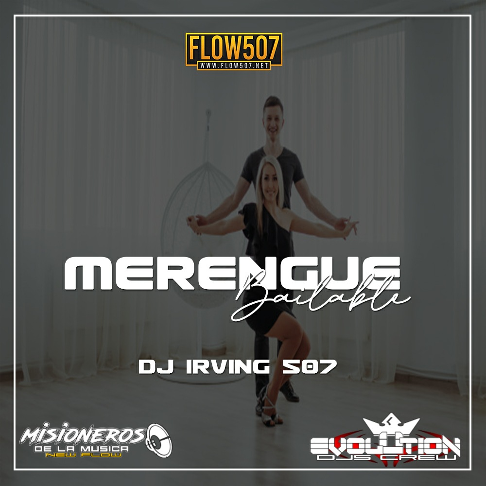 @Dj_Irving507 - Merengue Bailable