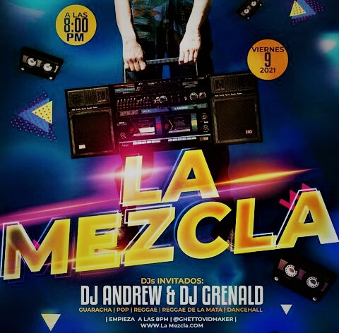 Dj Andrew & Dj Grenald - La Mezcla Mix 2021 (@LaMezclaPty)