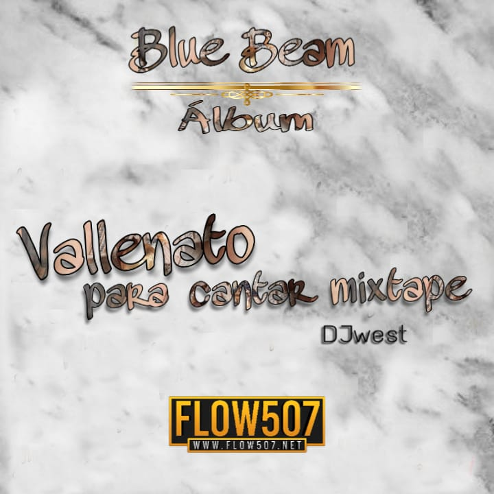 Dj West - Vallenatos Para Cantar Mix (Blue Beam Album)